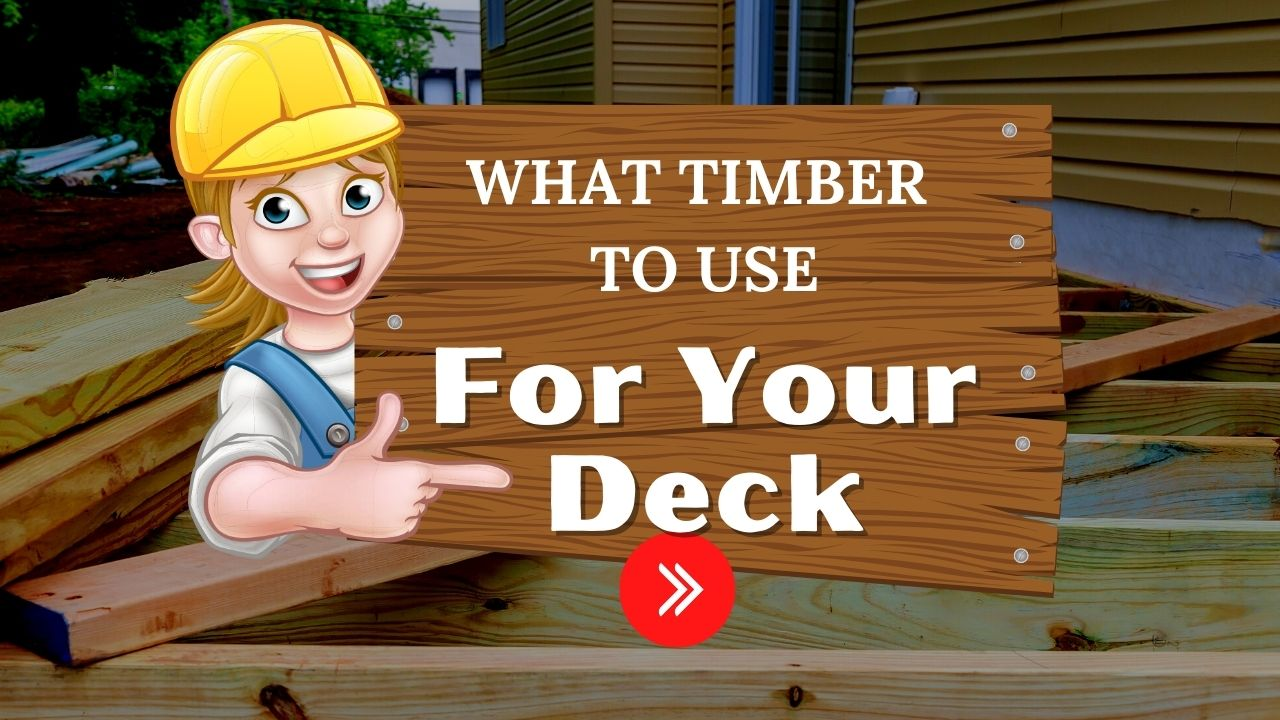 what timber to use for a deck